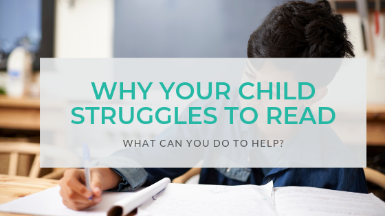 Why-Your-Child-Struggles-to-Read-and-What-You-can-Do