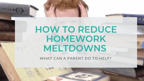 how-to-Reduce-Homework-Meltdowns