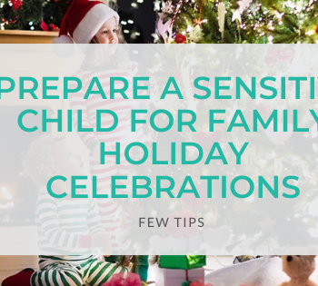 Prepare-A-Sensitive-Child-for-Family-Holiday-Celebrations